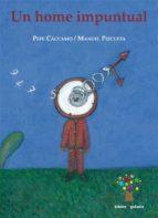 El libro de Un home impuntual autor XOSE MARIA ALVAREZ CACCAMO EPUB!