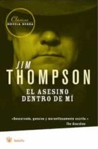 el asesino dentro de mi jim thompson 9788498671933