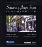 serrano y jorge juan: calles para s.xxi angel del rio raul cancio 9788498731033