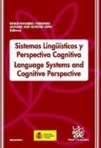 SISTEMAS LINGÜÍSTICOS Y PERSPECTIVA COGNITIVA / LANGUAGE SYSTEMS AND COGNITIVE P (EBOOK)