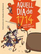 Aquell Día De 1714 (Vària)