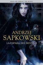 la espada del destino (saga geralt de rivia 2, edicion coleccionista) andrzej sapkowski 9788498890433