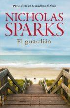 el guardián (ebook)-nicholas sparks-9788499182933