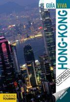 hong kong 2012 (guia viva express) monica gonzalez 9788499352633