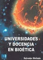 UNIVERSIDADES Y DOCENCIA EN BIOÉTICA (EBOOK)
