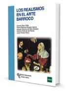 los realismos en el arte barroco-victoria soto caba-9788499612133