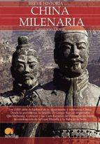 breve historia de la china milenaria gregorio doval huecas 9788499670133