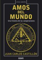 Amos del mundo: Una historia de las conspiraciones