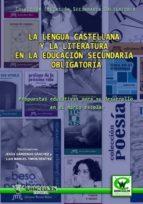 La lengua castellana y la literatura en la Educación Secundaria Obligatoria: Propuestas educativas para su desarrollo en el marco escolar