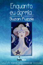 enquanto eu dormia... (ebook)-suzan puzzle-9788569727033