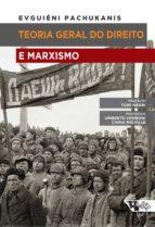 teoria geral do direito e marxismo (ebook) evguiéni b. pachukanis 9788575595633