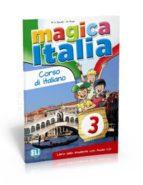 magica italia 3   libro alumno  + cd 9788853614933
