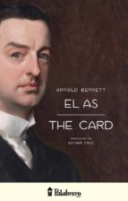 el as / the card (ebook)-arnold bennett-9789491953033