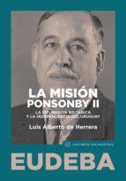 la misión ponsonby ii (ebook) luis alberto de herrera 9789502326733