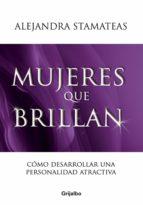 mujeres que brillan (ebook)-alejandra stamateas-9789502805733