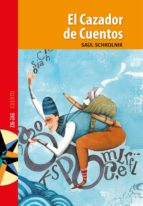 el cazador de cuentos (ebook)-saúl schkolnik-9789561229433