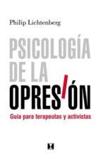 PSICOLOGÍA DE LA OPRESIÓN (EBOOK)