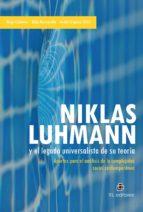 NIKLAS LUHMANN Y EL LEGADO UNIVERSALISTA DE SU TEORÍA (EBOOK)