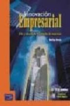 innovacion empresarial: arte y ciencia en la creacion de empresas (2ª ed.) (incluye cd)-rodrigo varela-9789586990233