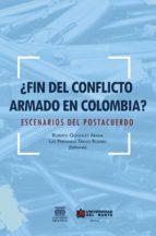 ¿fin del conflicto armado en colombia? (ebook)-9789587417333