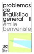 PROBLEMAS DE LINGUISTICA GENERAL (VOL. 2)