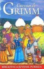 cuentos de grimm (18ª ed) (prologo de maria edmee alvarez)-9789700763033