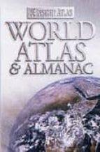 El libro de World atlas and almanac (insight atlas) autor VV.AA. DOC!