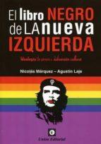 el libro negro de la nueva izquierda-nicolas marquez-9789873677533