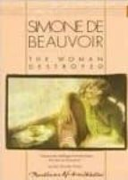 The Woman Destroyed (Pantheon Modern Writers)
