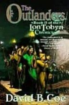 The Outlanders (The LonTobyn chronicle)
