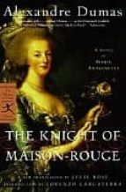 The Knight of Maison Rouge /Anglais (Modern Library)