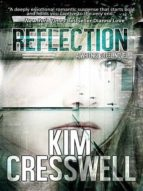 Reflection (A Whitney Steel Novel Book 1) (English Edition)