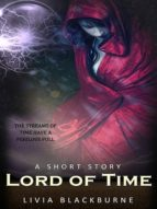 Lord Of Time: A Short Story (English Edition)