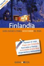 Finlandia. Preparar el viaje: guía práctica