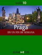 PRAGA. EN UN FIN DE SEMANA (EBOOK)