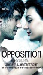Opposition (Saga Lux #5)