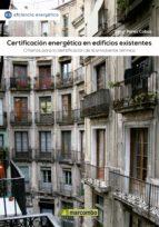 CERTIFICACIÓN ENERGÉTICA EN EDIFICIOS EXISTENTES (EBOOK)