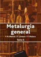 METALURGIA GENERAL (TOMO.-2)