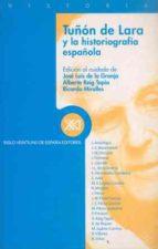 TUÑON DE LARA Y LA HISTORIOGRAFIA ESPAÑOLA