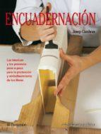 ENCUADERNACION: ARTES Y OFICIOS
