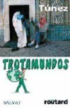 TUNEZ (TROTAMUNDOS) 2008
