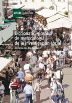 DICCIONARIO-GLOSARIO DE METODOLOGÍA DE LA INVESTIGACIÓN (EBOOK)