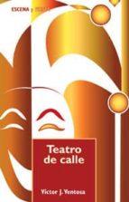 TEATRO DE CALLE