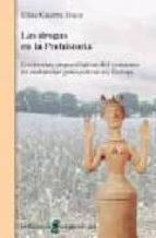 Las drogas en la prehistoria (Arqueologia (bellaterra))