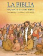 La Biblia, un pueblo a la escucha de Dios (CLARET)