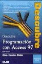 DESCUBRE ACCESS 97: PROGRAMACION AVANZADA