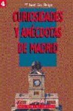 CURIOSIDADES Y ANECDOTAS DE MADRID (1ª PARTE)