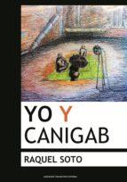 Yo y Cánigab: La historia es mía, así que YO voy delante