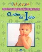 ACTIVIDADES PARA APRENDER: EL NIÑO DE 1 AÑO