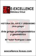 ARTE GRIEGO PROTOGEOMÉTRICO Y GEOMÉTRICO (EBOOK)